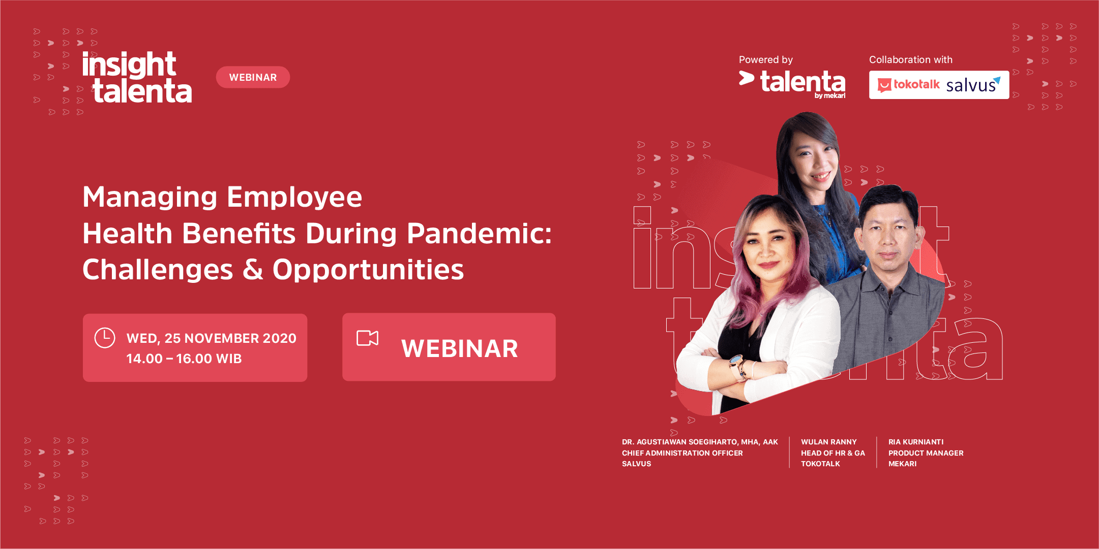 Insight Talenta : Managing Employee Health Benefit During Pandemic : Challenges & Opportunities